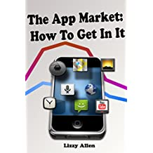 The App Market: How To Get In It