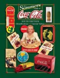 img - for B J Summer's Guide to Coca-Cola (B. J. Summers' Guide to Coca-Cola: Identifications, Current Values, Circa Dates) book / textbook / text book