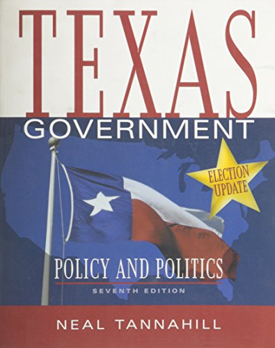 Texas Government, Policy and Politics, Election Update, Seventh Edition