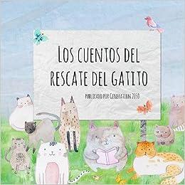 Los Cuentos del Rescate del Gatito (Spanish Edition): Vicky Alhadeff, Katherine Napper, Anja Kolenko: 9781999860820: Amazon.com: Books