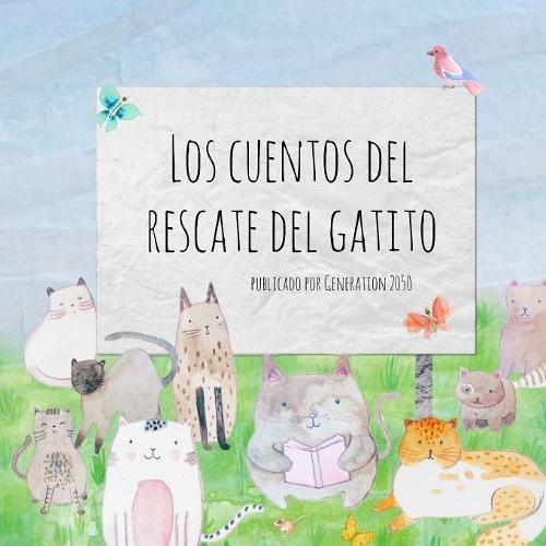 Download Los Cuentos del Rescate del Gatito (Spanish Edition) ebook