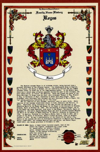 Reyes Coat of Arms/Crest and Family Name History, meaning & origin plus Genealogy/Family Tree Research aid to help find clues to ancestry, roots, namesakes and ancestors plus many other surnames at the Historical Research Center Store (Family Surname Crest)