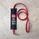 Stop Sign Do Not Pet Leash Wrap