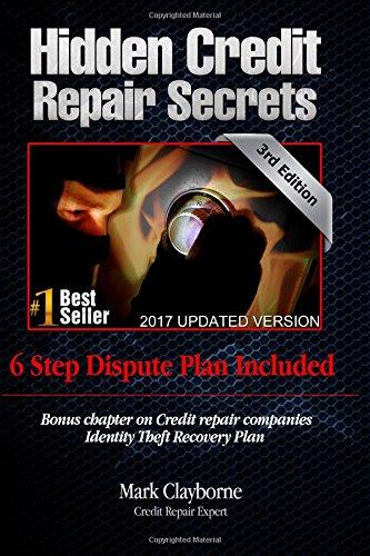 Hidden Credit Repair Secrets : How I Bounced Back from Bankruptcy
