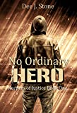 No Ordinary Hero (Keepers of Justice, Book 1)