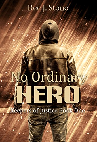 Amazon.com: No Ordinary Hero (Keepers of Justice, Book 1) eBook ...