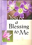 You're a Blessing to Me Greeting Book, Zondervan Publishing Staff, 0310805821