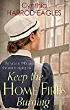 img - for Keep the Home Fires Burning (War at Home) book / textbook / text book