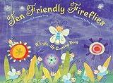 Ten Friendly Fireflies: A Light-Up Counting Book