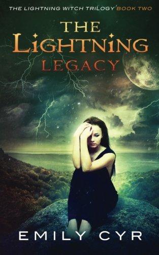The Lightning Legacy (The Lightning Witch Trilogy) (Volume 2)