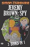 Jeremy Brown, Spy, Simon Cheshire, 0956504906