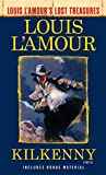 Kilkenny (Louis L'Amour's Lost Treasures)