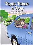 Tayla takes a Trip (Tayla Series Book 5)