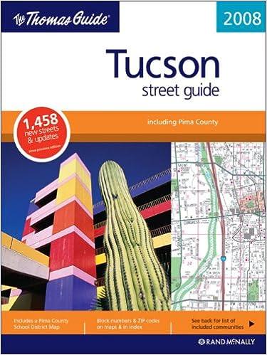 The Thomas Guide Tucson Street Guide (Thomas Guide Tucson ...