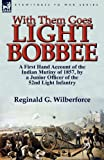 With Them Goes Light Bobbee, Reginald G. Wilberforce, 0857065165