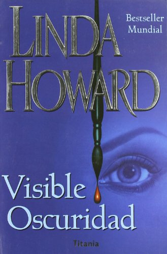 Visible Oscuridad (Spanish Edition)