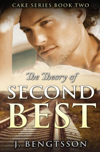 The Theory Of Second Best: Cake Series Book Two (Volume 2)