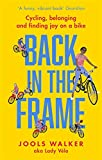 Back in the Frame: Cycling, belonging and finding