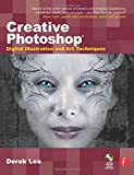 Creative Photoshop: Digital Illustration and Art Techniques (Digital Workflow)