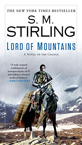 Lord of Mountains (A Novel of the Change)