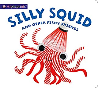 Book Cover: Alphaprints: Silly Squid and other Fishy Friends