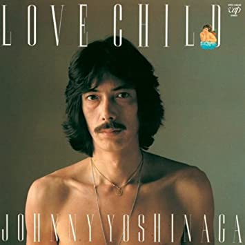 Amazon | LOVE CHILD(紙ジャケッ...