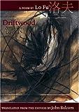 Driftwood, Lo Fu, 0939010836