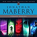 Strange Worlds: Short Fiction by Jonathan Maberry Audiobook by Jonathan Maberry Narrated by Ray Porter