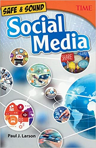Safe & Sound: Social Media (Turtleback School & Library Binding Edition) (Time for Kids Nonfiction Readers)