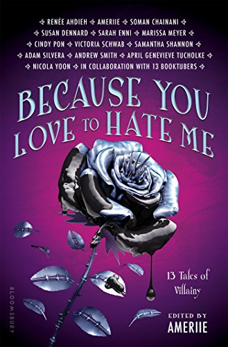 because-you-love-to-hate-me-13-tales-of-villainy