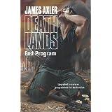 End Program (Deathlands) by James Axler (2014-05-06)