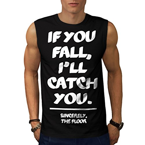 you-fall-i-catch-funny-floor-men-new-s-2xl-sleeveless-t-shirt-wellcoda