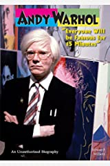 Andy Warhol: Everyone Will Be Famous for 15 Minutes (American Rebels) Library Binding