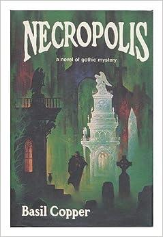 Necropolis by Basil Copper (1980-08-02)