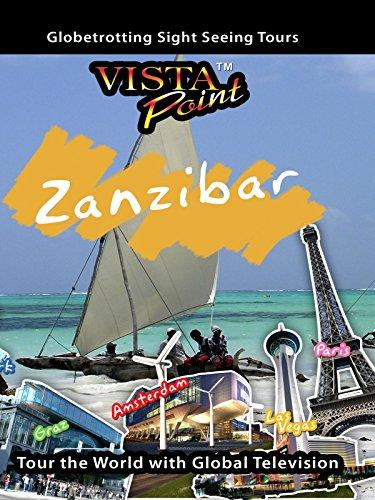Vista Point - Zanzibar Island, Tanzania