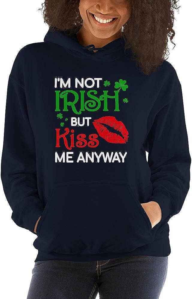 Im Not Irish But Kiss Me Anyway St Patrick Day Unisex Hoodie