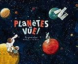 """Afficher """"Planètes en vue !"""""""