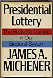 Presidential Lottery, James A. Michener, 0394414691