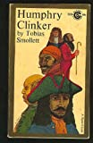 The Expedition of Humphrey Clinker, Tobias George Smollett, 0451517822