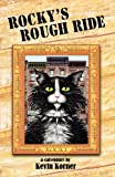 Rocky's Rough Ride, a Catventure, Kevin Korner, 1614930511
