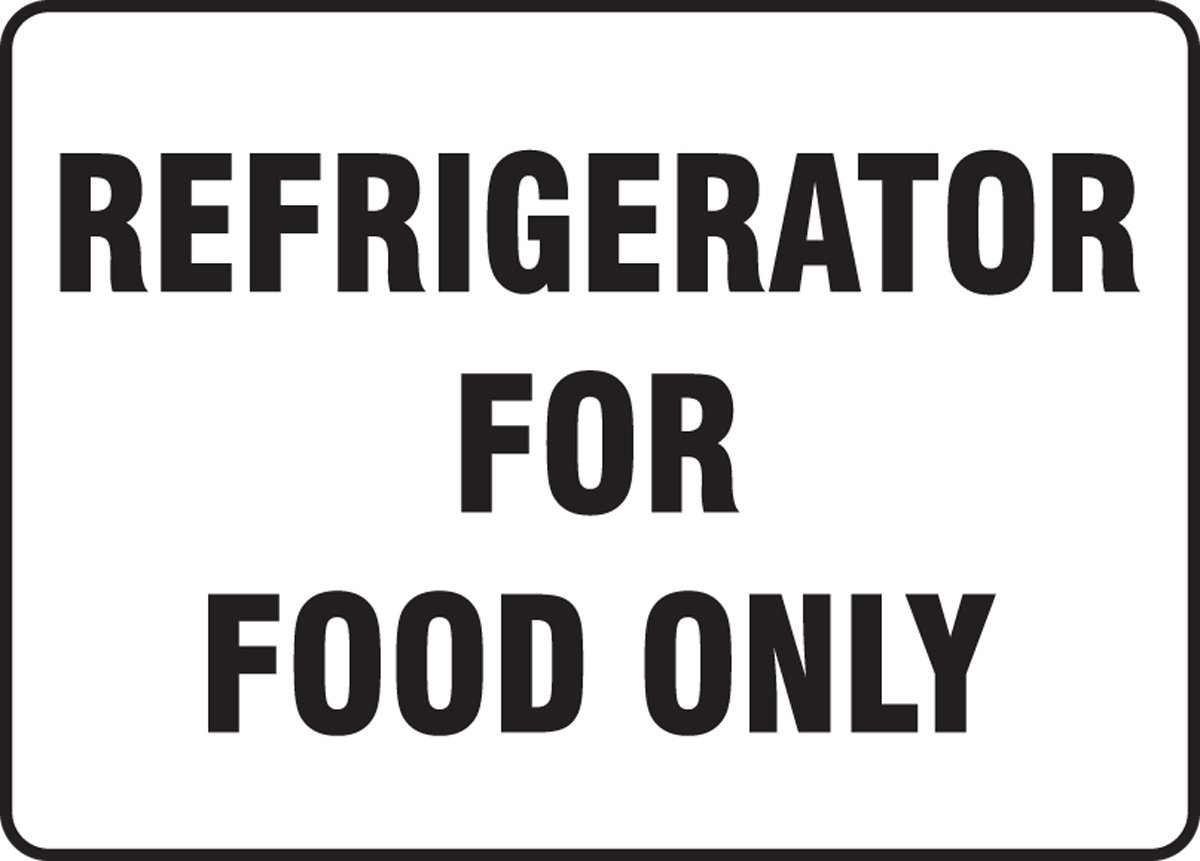 """Accuform MGS105 Magnetic Vinyl Refrigerator Sign, Legend""""Refrigerator for Food ONLY"""", 7"""" Length x 10"""" Width x 0.034"""" Thickness, Black on White"""