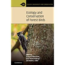 Ecology and Conservation of Forest Birds (Ecology, Biodiversity and Conservation)