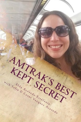 Amtraks Best Kept Secret   A Guide To Traveling The U S A  With A Rail Pass