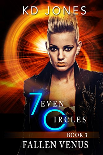 Fallen Venus: 7even Circles (7even Circles Series Book 3) by [Jones, KD]