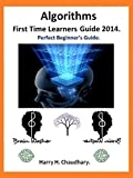 Algorithms, First Time Learners Guide 2014: Perfect