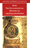 The Ecclesiastical History of the English People/the Greater Chronicle Bede's Letter to Egbert