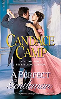 A Perfect Gentleman: A Novel by [Camp, Candace]