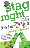 Stag Night - The Best Man's Guide to Organising a Stag Weekend or Batchelor Party