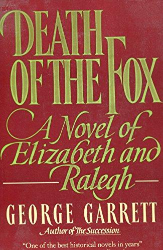 Death Of The Fox by George P. Garrett