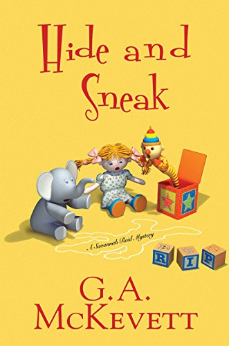 Hide and Sneak (A Savannah Reid Mystery Book 23)